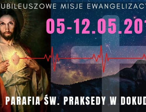 Relacja z Misji w parafii Dokudów (12.05.2019)