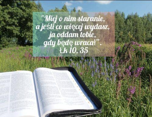 Być jak miłosierny Samarytanin (19.08.2021)